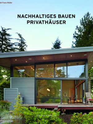 Nachhaltiges Bauen – Privathäuser