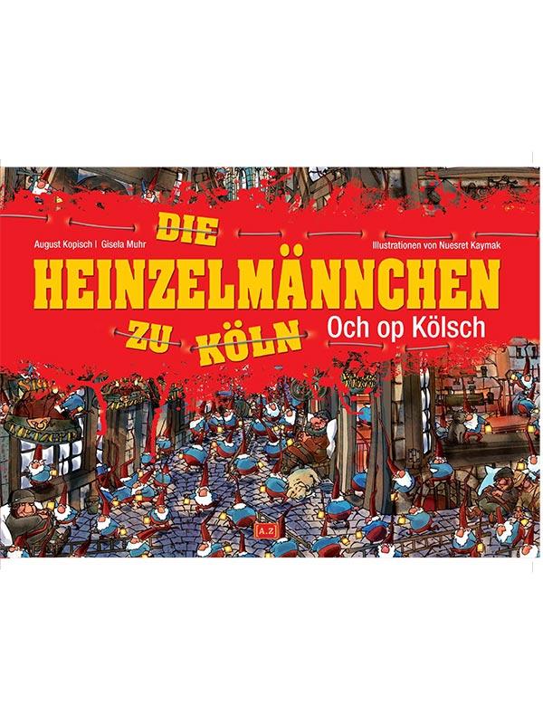 Die Heinzelmaennchen zu Köln
